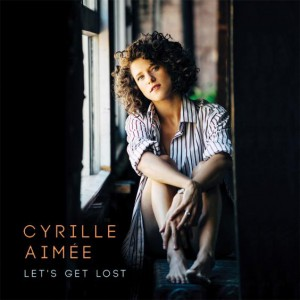 cyrille-aimee-lets-get-lost