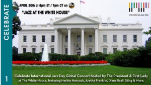 Jazz Day at the White House